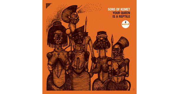 Sons of Kemet, Your Queen Is a Reptile