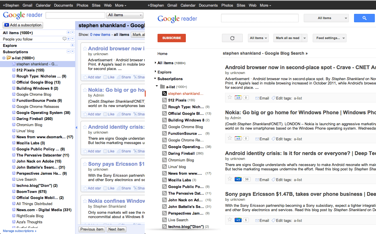 The 2011 redesign of Google Reader. Reader is shutting down.