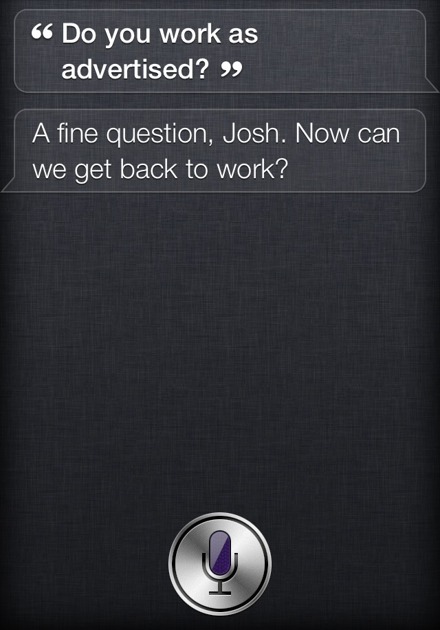 Siri being sassy.