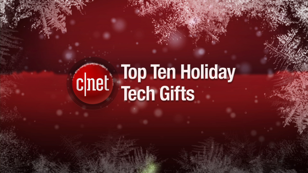 Video: Ultimate gift list: CNET's top 10 tech ideas