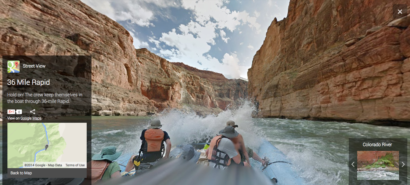 "Google loaded its Street View trekker onto a raft and <a href=""http://news.cnet.com/8301-1023_3-57620329-93/google-maps-cruises-the-rapids-of-the-colorado-river/"" >set sail down the country's most endangered river</a>: the Colorado River. This journey takes in views of the Grand Canyon and all sorts of other natural and geological sights, like the 36-mile rapids seen here."