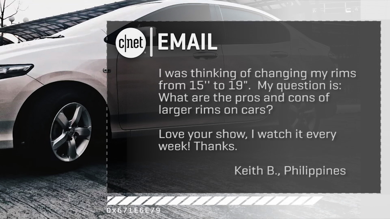 Video: CNET On Cars 'Your Emails': Pros and cons of larger wheel rims