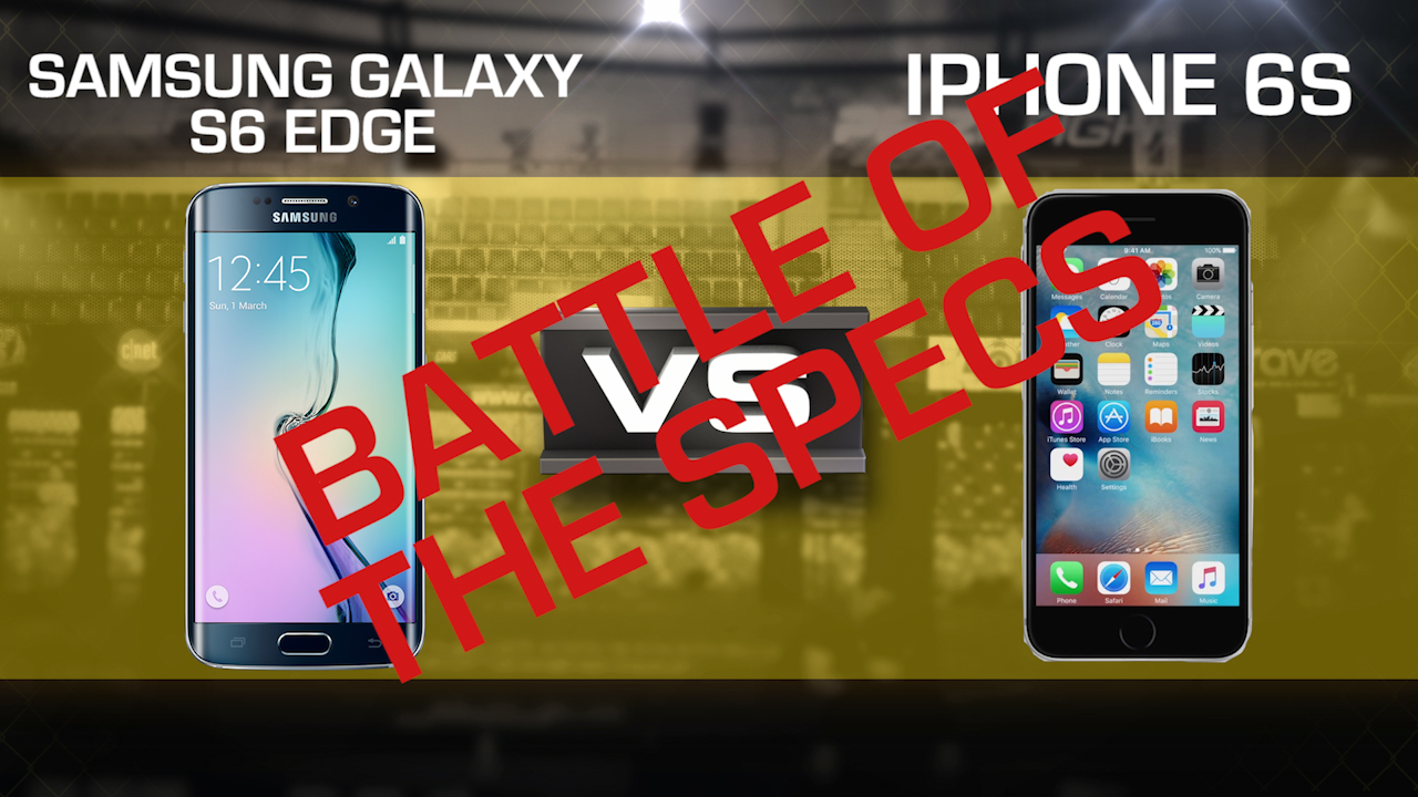 Video: Prizefight: Battle of the Specs - iPhone 6S vs. Samsung Galaxy S6 Edge