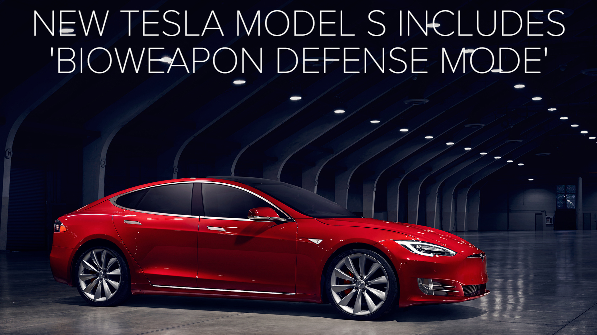New Tesla Model S includes Bioweapon Defense Mode