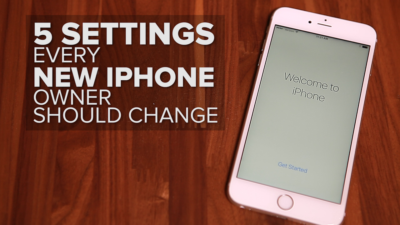 Video: 5 settings every new iPhone owner should change