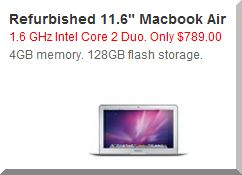 Very often the Apple Store is the best place to get a deal on previous-generation MacBooks.