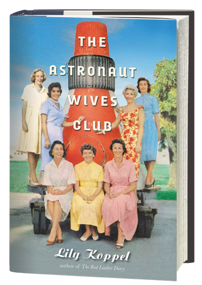 """""""The Astronaut Wives Club"""" TV drama slated for ABC is based on the best-selling book by Lily Koppel."""