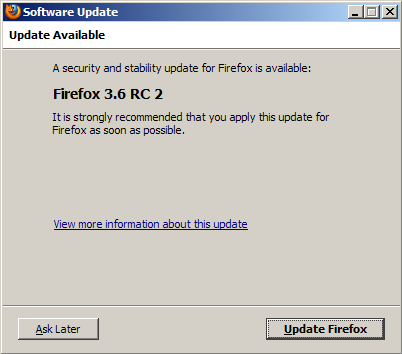 The update process says Firefox 3.6 release candidate 2 improves security and stability.