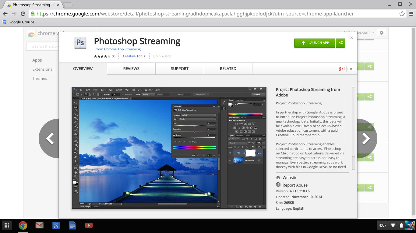 Photoshop Streaming is available as an app in Google's Chrome Web Store.