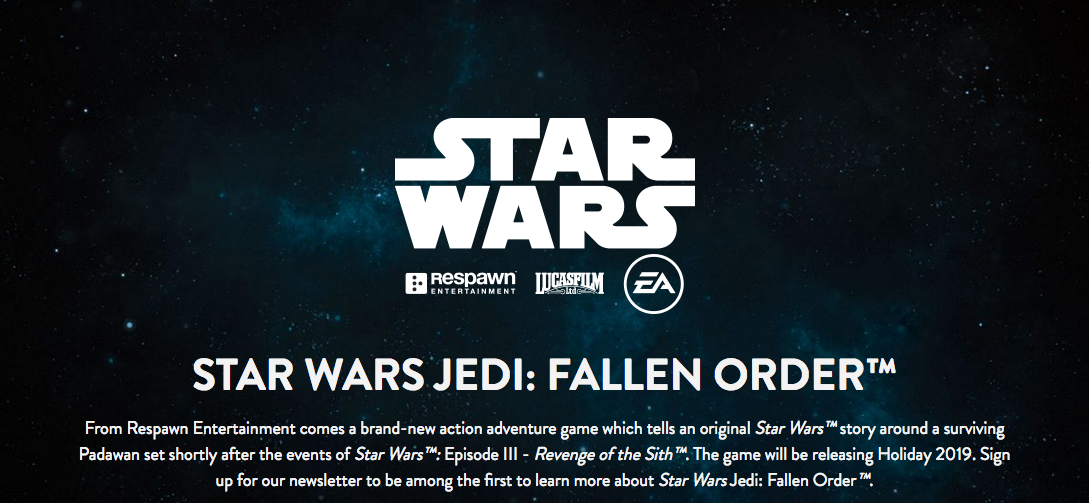 The Star Wars Jedi: Fallen Order website has a basic description of the game. Details disclosed during Electronic Arts' E3 2018 press conference make it sound like a very dark story.