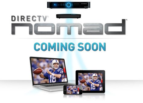 The DirecTV Nomad is coming soon.