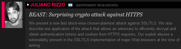 Security researcher Juliano Rizzo plans to detail BEAST at a conference this week.