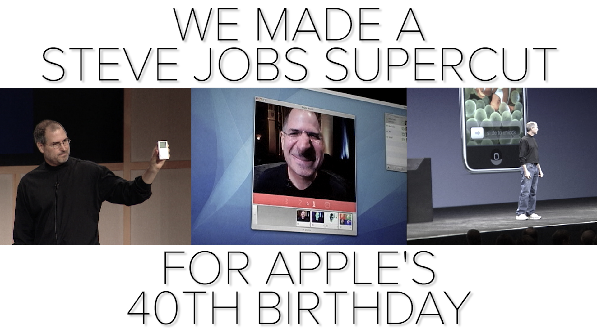 Video: We made a Steve Jobs supercut for Apple's 40th birthday