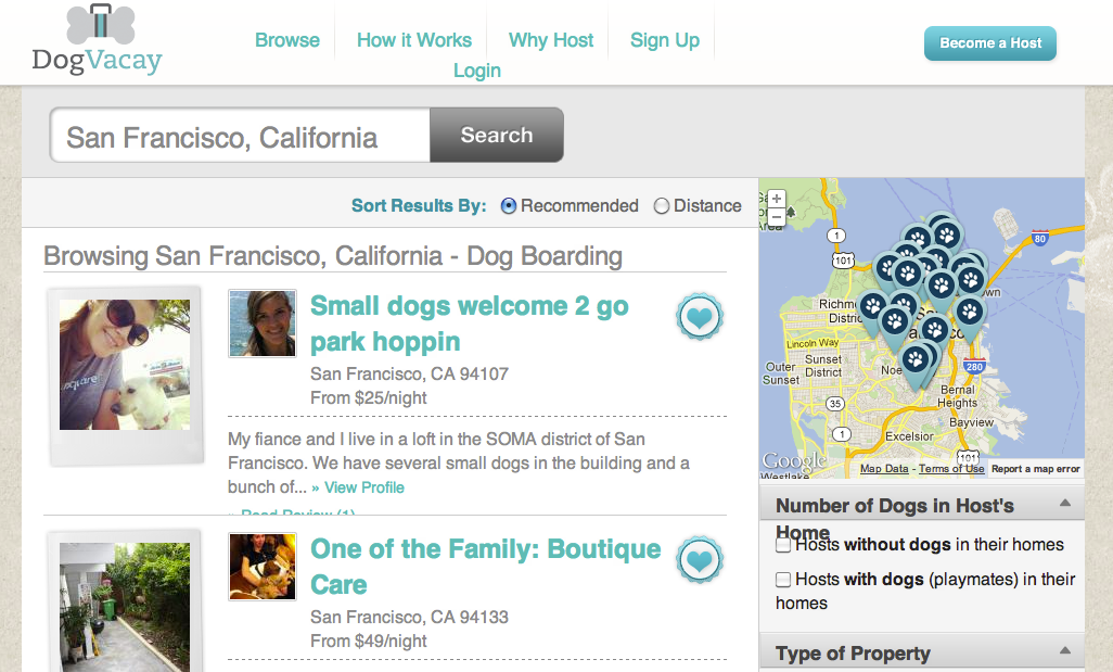 DogVacay helps people with dogs find temporary homes for their pets while they are out of town.