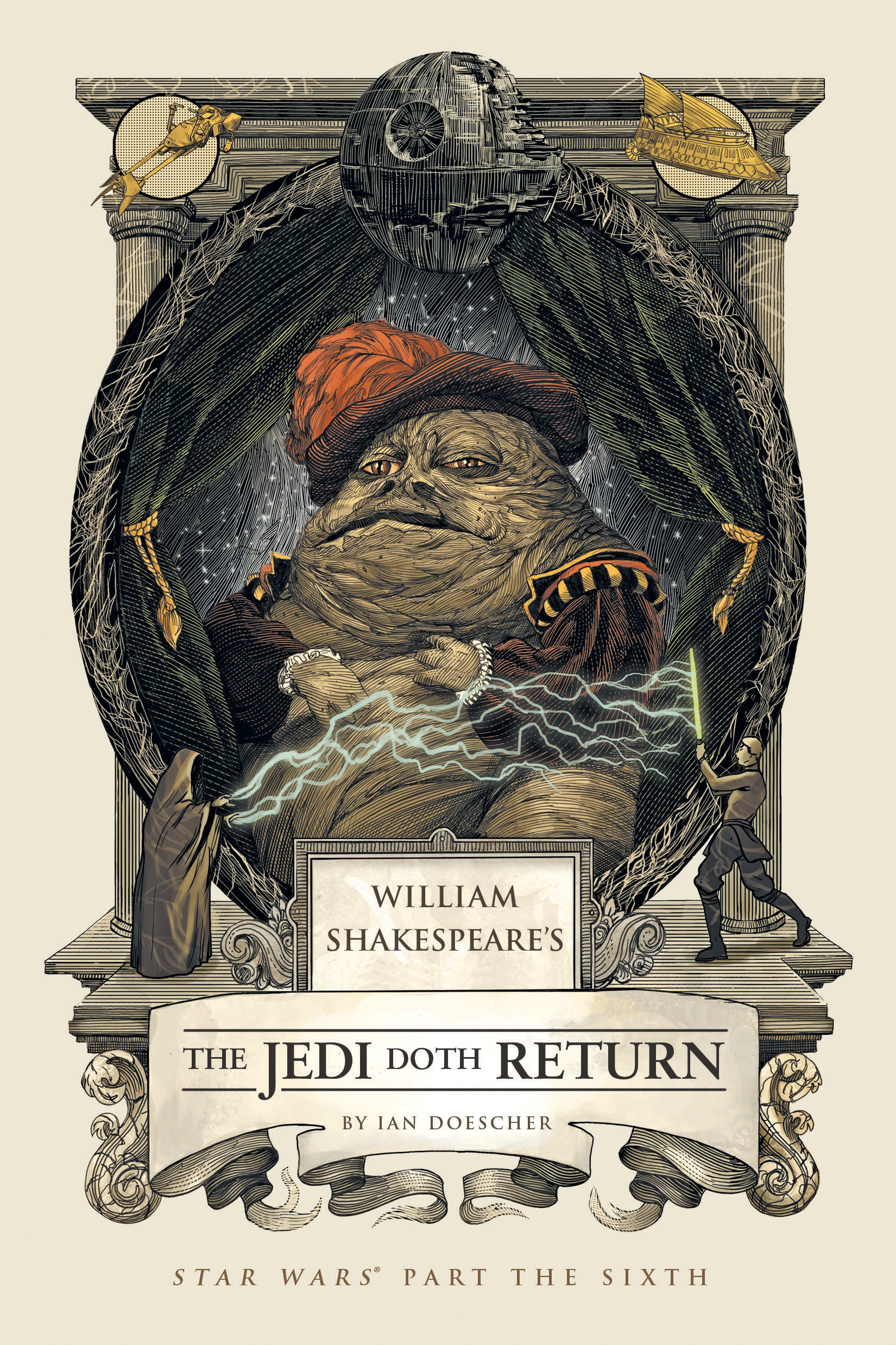 """Behold the new cover of """"William Shakespeare's The Jedi Doth Return"""" by  Ian Doescher, illustrated by Nicolas Delort."""