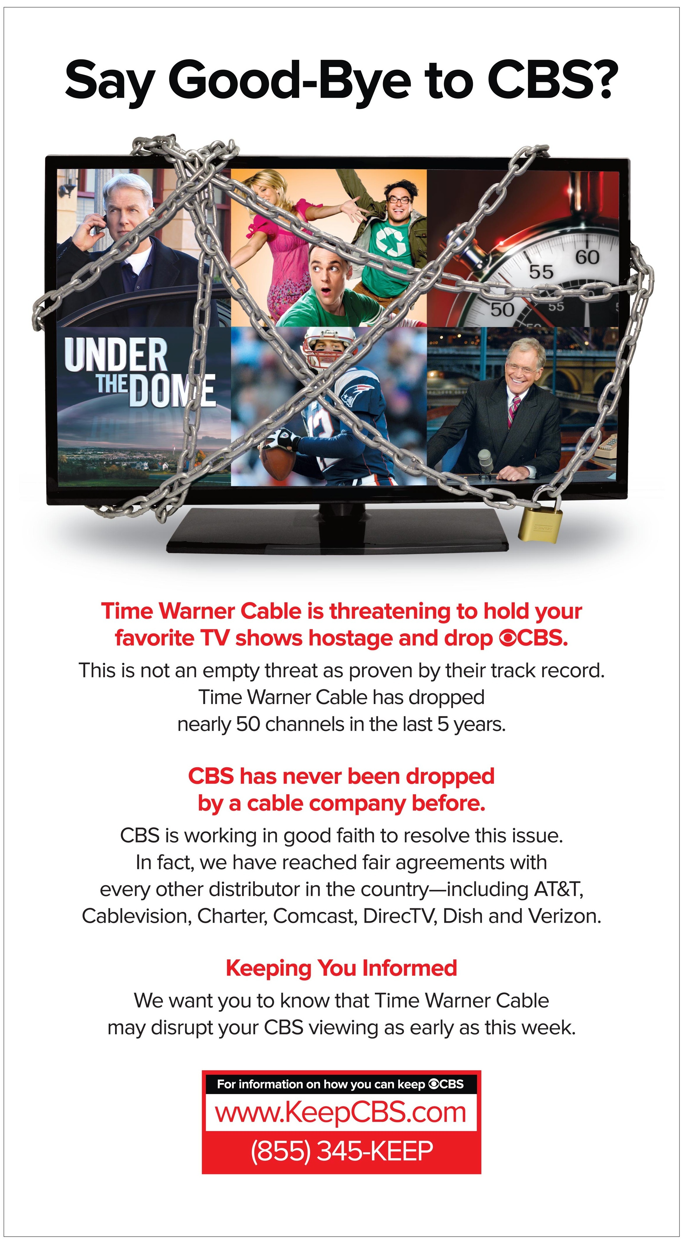 A CBS ad says its shows are held hostage by Time Warner Cable.