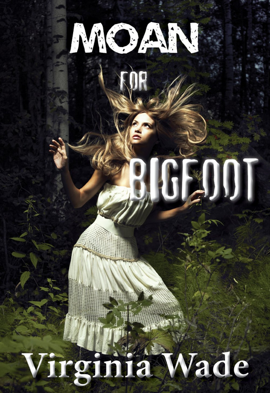 Tall, dark, and furry? Bigfoot is the hunk in this monster erotica book by Virginia Wade.