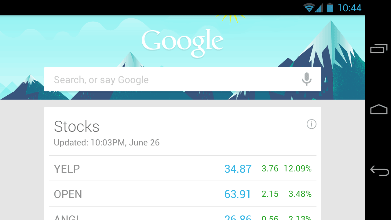 Google Now cards, such as these stock prices, appear underneath the search box on Android, accessed by swiping up from the bottom of the screen.