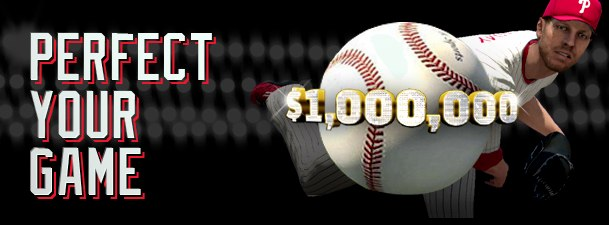 Pitch a perfect game in MLB 2K11, win $1 million.