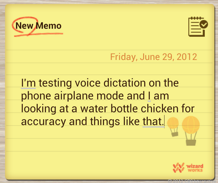 Offline dictation in Jelly Bean is riddled with errors.
