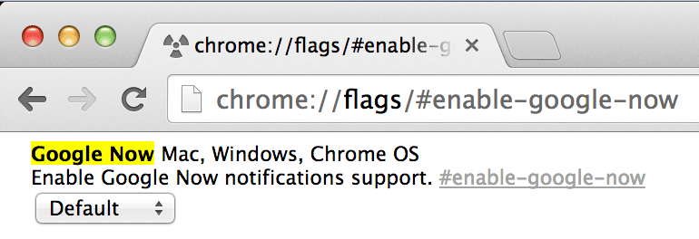 To enable Google Now cards, first install Chrome Canary, then open the chrome://flags/#enable-google-now address. Enable the setting and click the browser restart button.