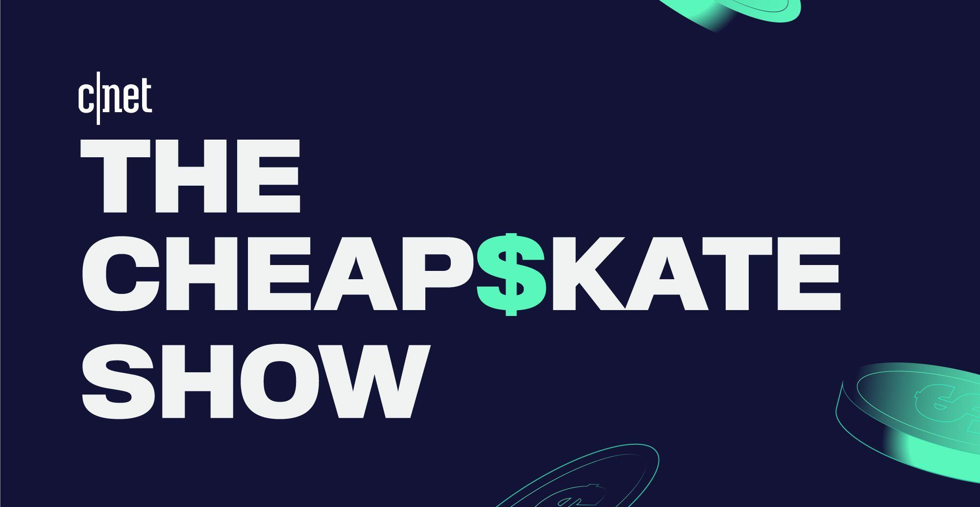 The Cheapskate Show podcast: Never, ever pay full price for these tech items