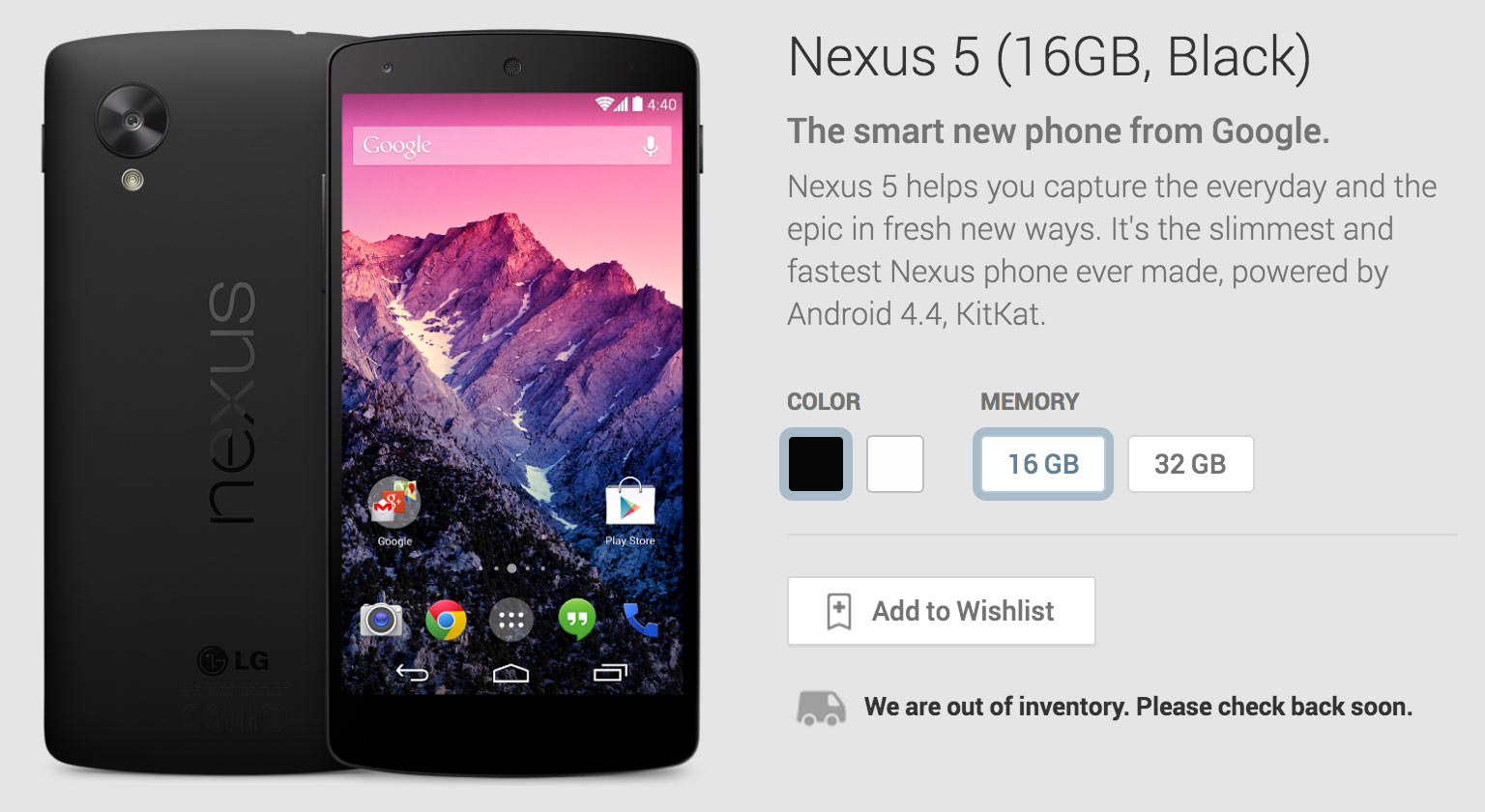 The black 16GB model of the Google Nexus 5 is out of inventory.