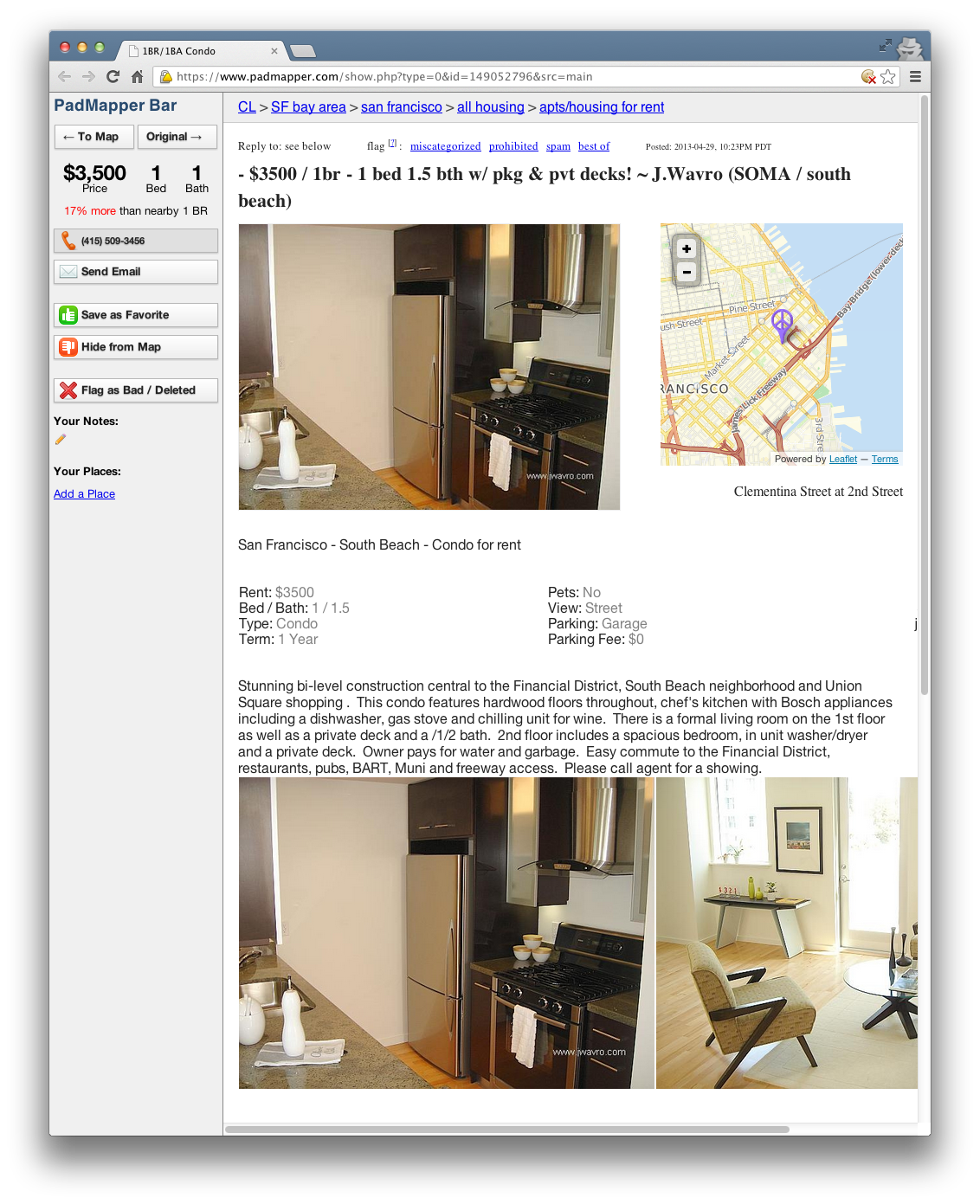 This listing of a 1 bedroom apartment around the corner from CNET's San Francisco headquarters was posted yesterday on Craigslist and now appears on PadMapper.