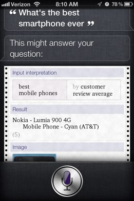 Nokia's Lumia 900 is the best smartphone ever, according to Siri.