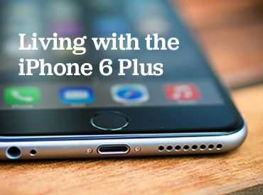 living-with-the-iphone-6-plus.jpg