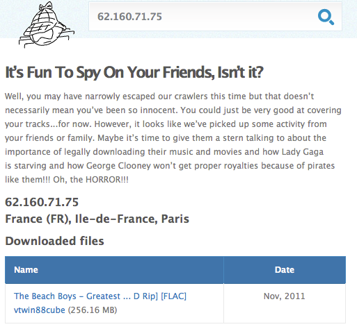 BitTorrent download tracker site YouHaveDownloaded.com reveals that a computer at an IP address purportedly assigned to Sarkozy's home downloaded Beach Boys music from BitTorrent recently.