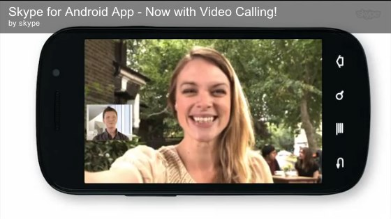 Video chatting has now made its way to Skype's Android app.