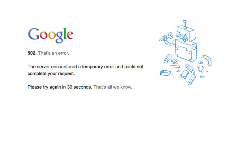 Gmail was down for a brief time this morning.