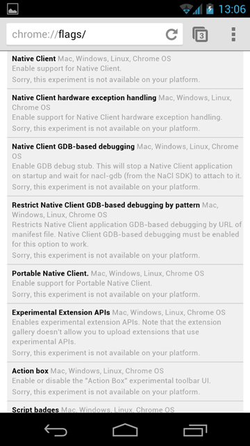 Not yet available for Chrome on Android: Native Client.