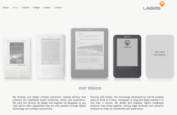 Cupertino, Calif.-based Lab126 is an Amazon subsidiary that designed the Kindle.