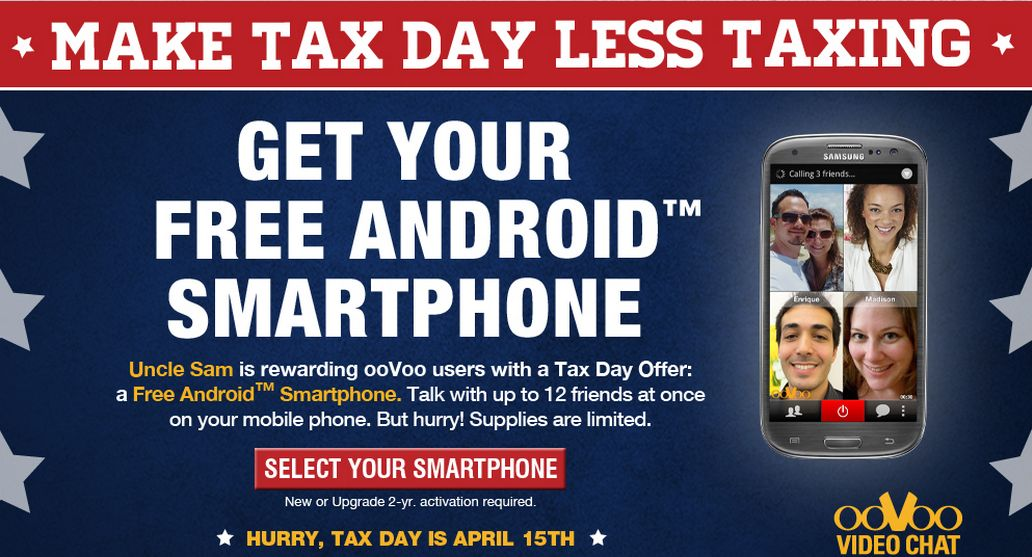 ooVoo's tax-day offer: a free Android smartphone (with a non-free two-year contract, of course).