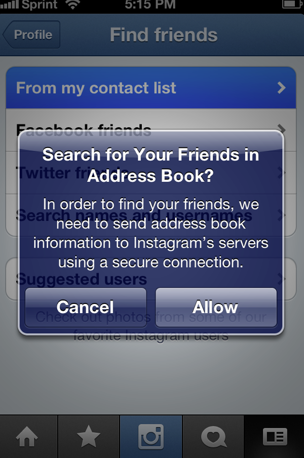 This is the new iPhone message Instagram shows to users when they want to find friends from their contact list to add to follow on the photo sharing service.