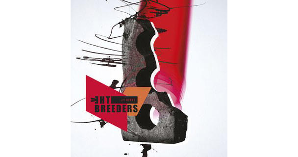 The Breeders, All Nerve