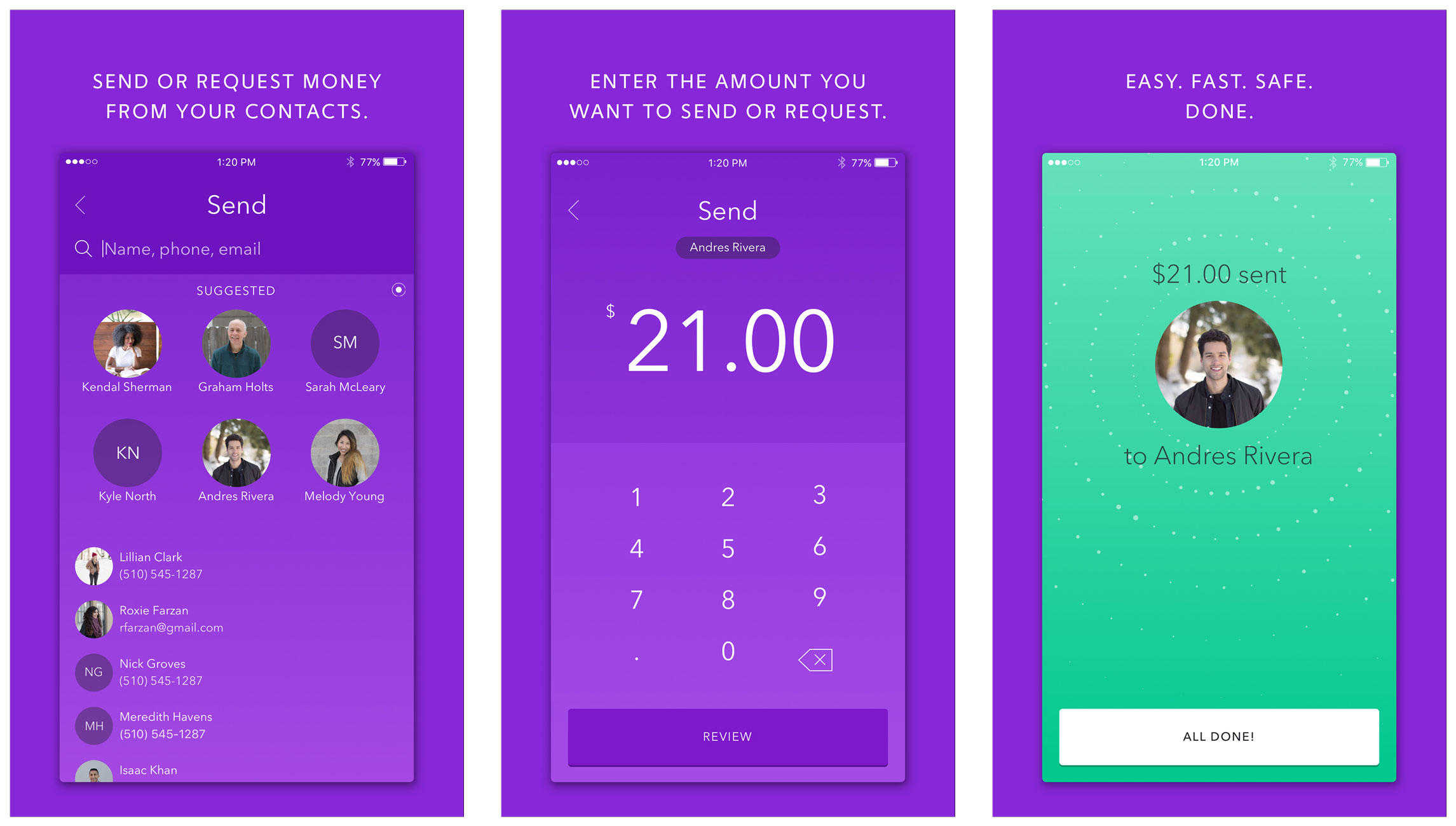The Zelle mobile app lets you send money from one bank account to another.