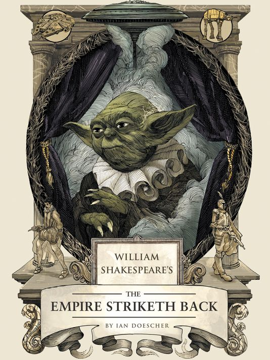 """Good luck understanding Yoda now. In this sequel to """"William Shakespeare's Star Wars,"""" author explores Dagobah and the darker side of the Force in """"The Empire Striketh Back"""" from Quirk Books."""