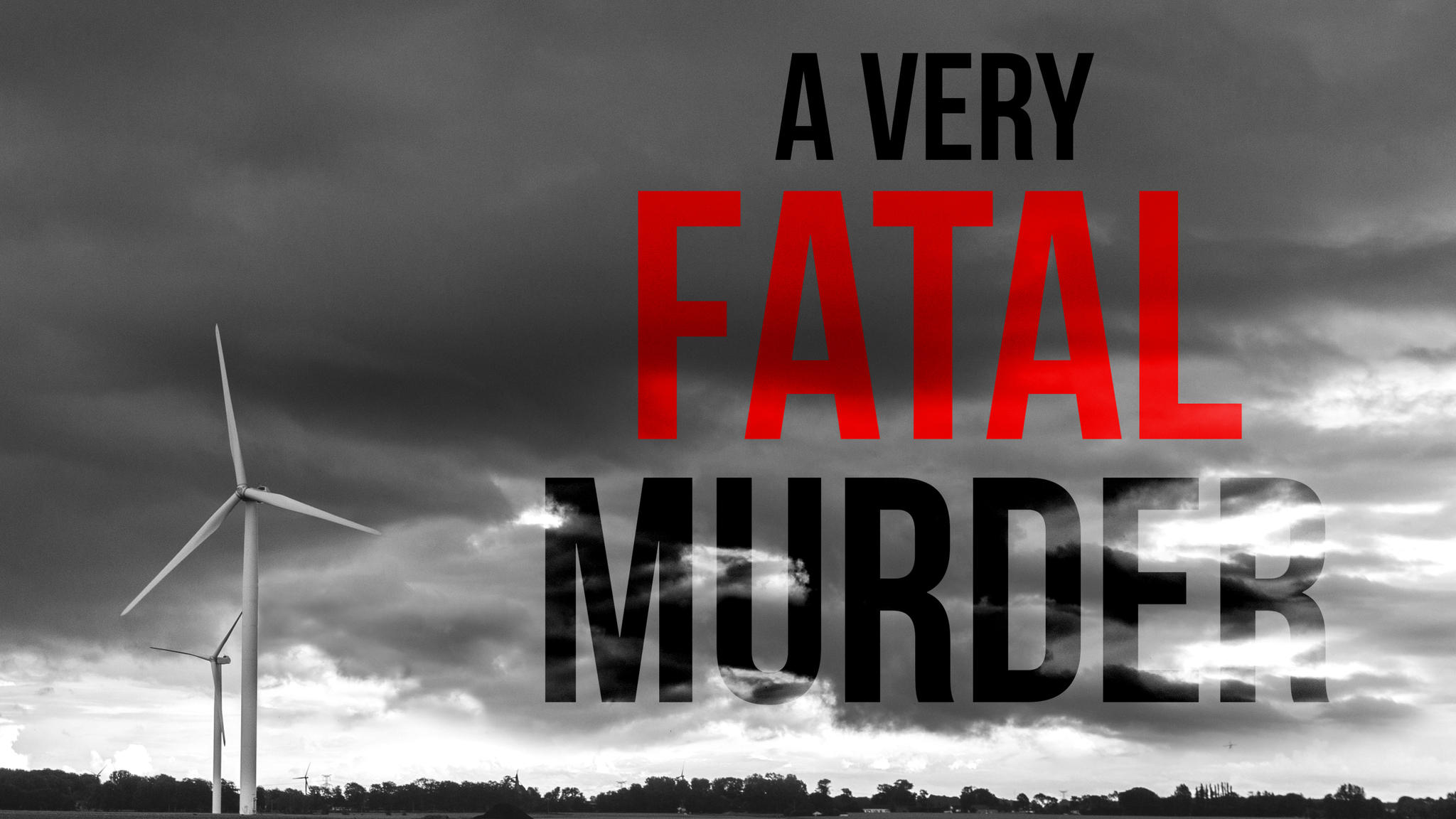 """""""A Very Fatal Murder"""" pokes fun at the true-crime podcast genre. The wind turbine shown here plays a role."""
