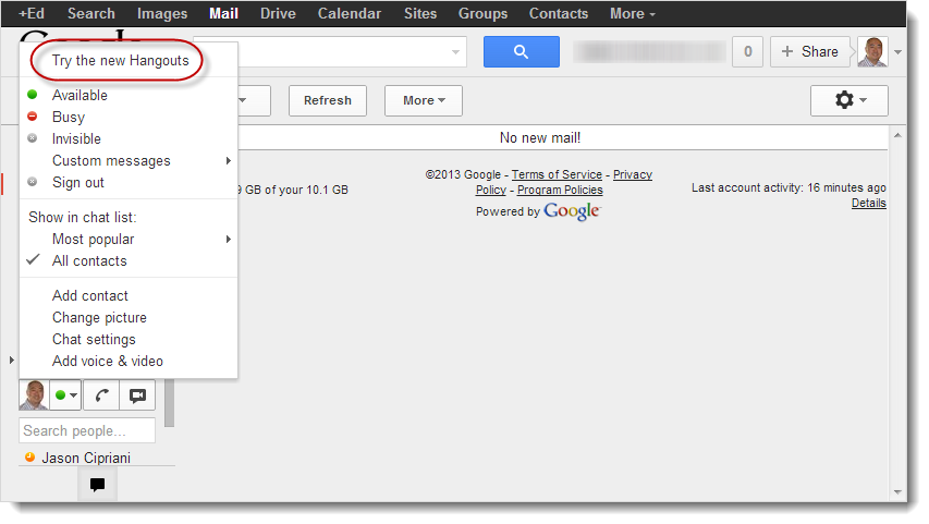 Try the new Hangouts in Gmail