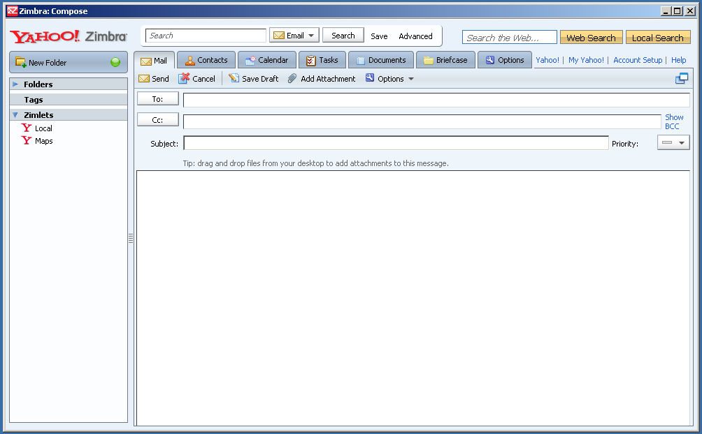 Zimbra Desktop's e-mail interface should be familiar to users of either Outlook or Yahoo Mail.