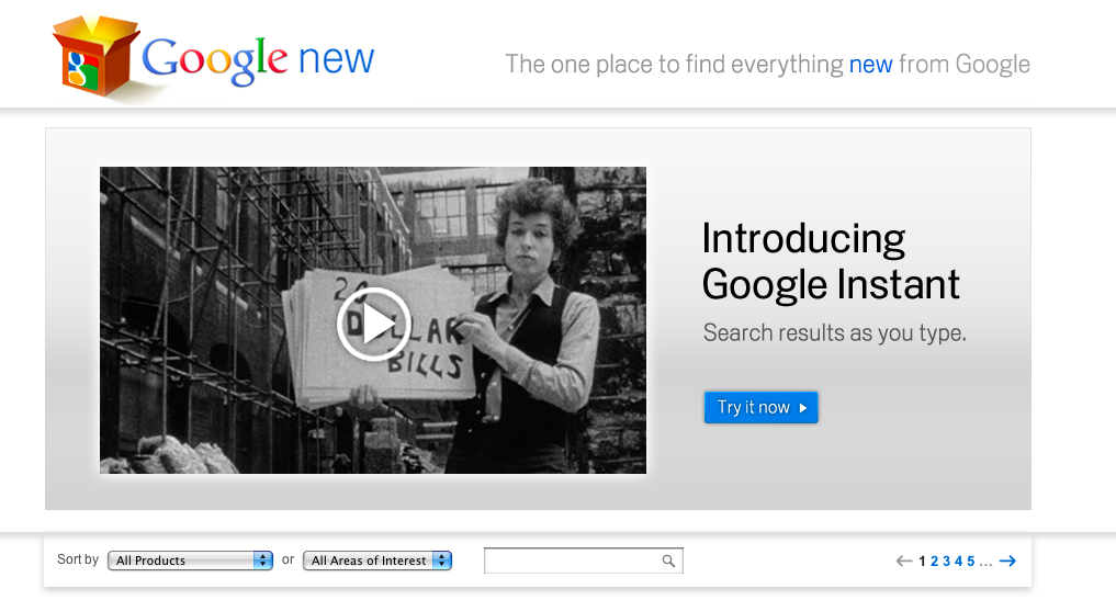 Google's new blog for promoting its product announcements, Google New, is touting Google Instant Search as its top story.
