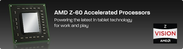AMD's Z-60 tablet processor will compete with Intel's Clover Trail chip in the Windows 8 tablet market.