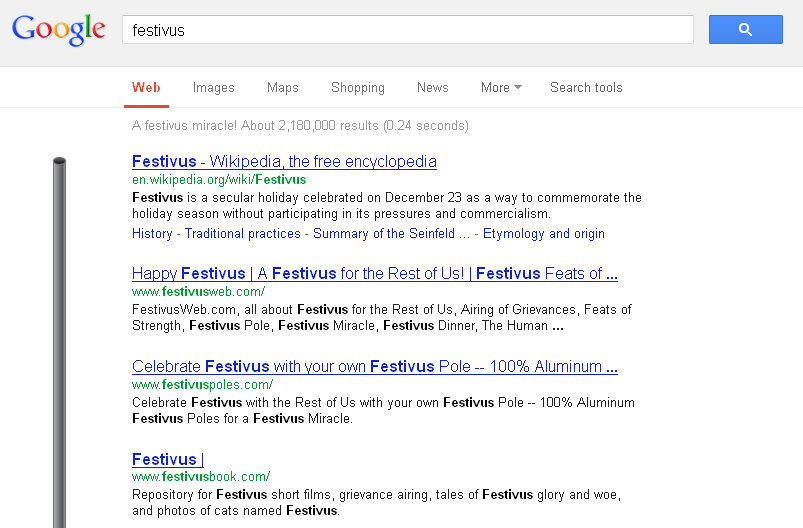 Festivus pole at top of results