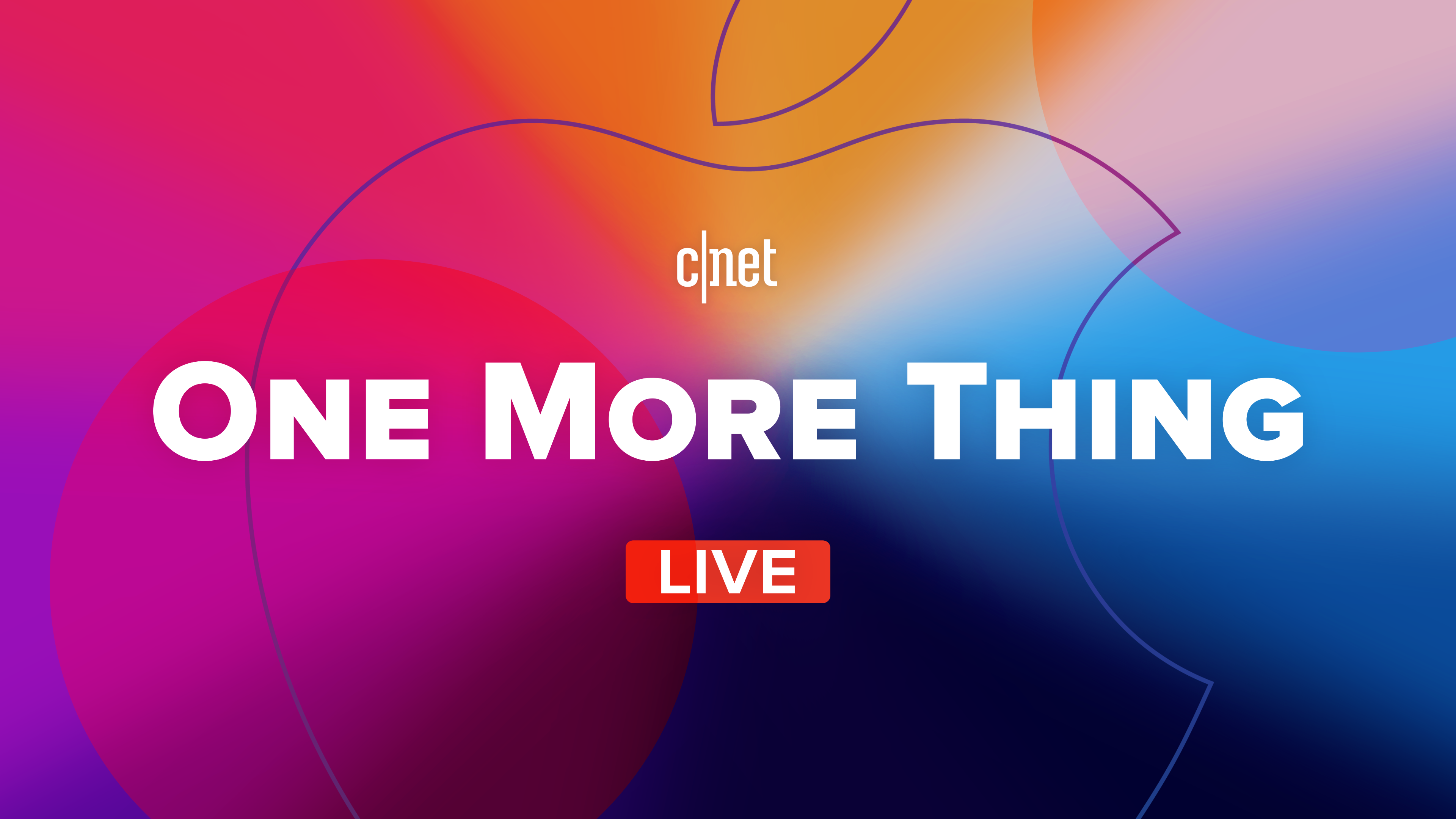 Apple's 'One More Thing' reveal event: CNET watch party live