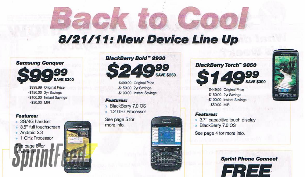 BlackBerry Bold 9930 and Torch 9850 joins the Conquer 4G with an August 21st Sprint release.