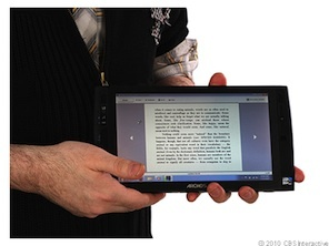 Unless Windows 7 tablets like the Archos 9 take the world by storm--not likely--consumers will have to wait for Windows 8.